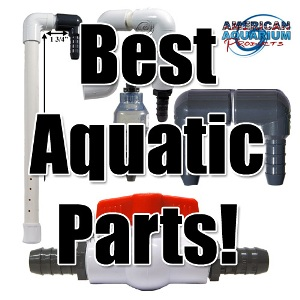 Best aquatic plumbing parts