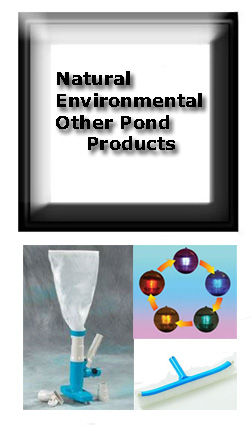 OTHER POND PRODUCTS;  Equipment, Lights etc.